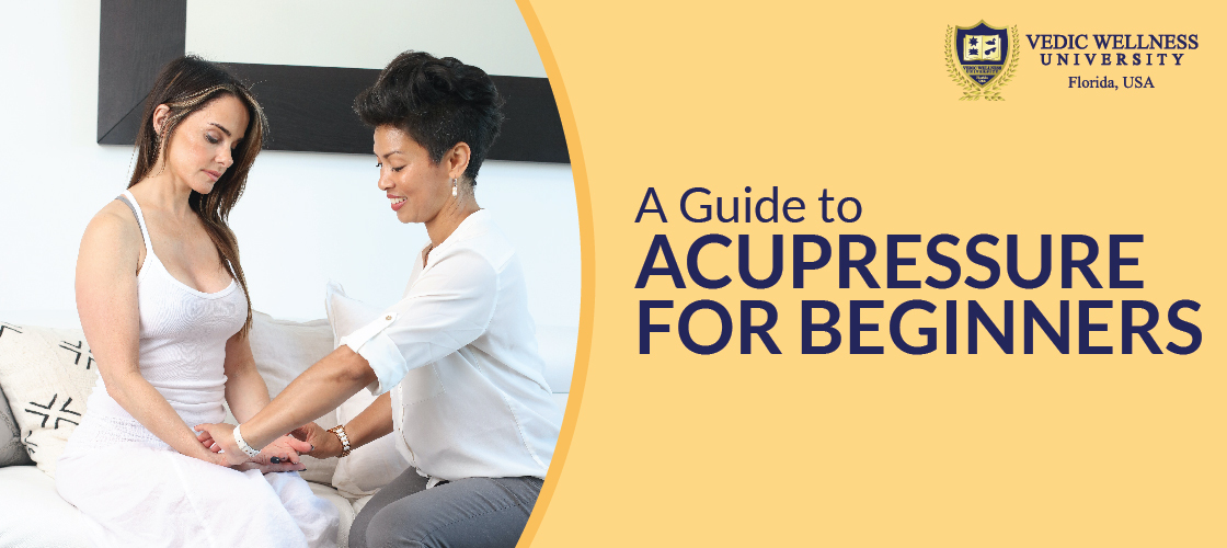 A guide to Acupressure for beginners