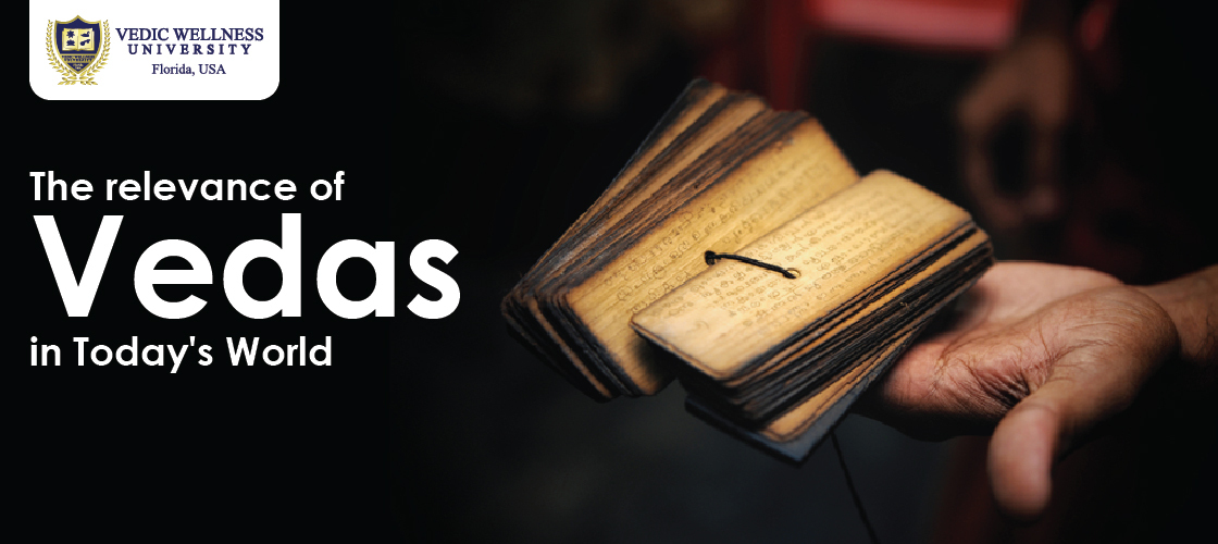 Significance of the Vedas in today's world